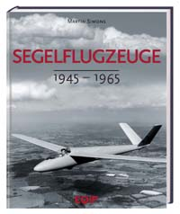 Segelflugzeuge 1945 bis 1965. SINGLE COPY!(Pages slightly yellow)